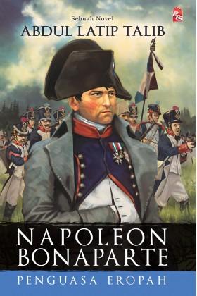 Napoleon Bonaparte : Penguasa Eropah