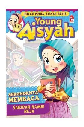 Young Aisyah: Seronoknya Membaca