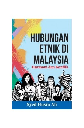 Hubungan Etnik di Malaysia: Harmoni dan Konflik (SIRD)