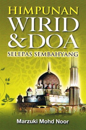 Himpunan Wirid & Doa Selepas Sembahyang