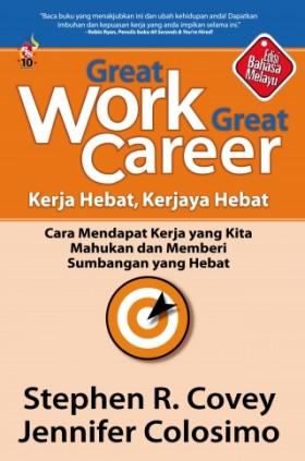 Great Work, Great Career: Kerja Hebat, Kerjaya Hebat