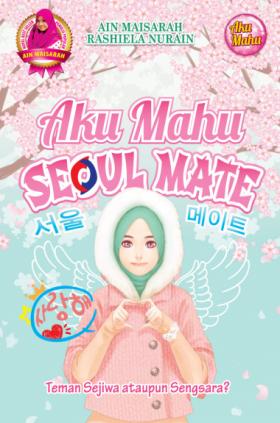 Aku Mahu Seoul Mate