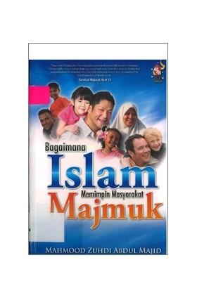 OP: Bagaimana Islam Memimpin Masyarakat Majmuk