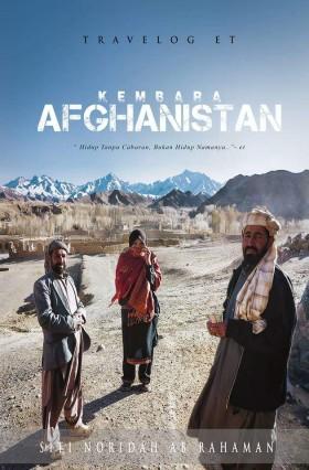 Travelog ET: Kembara Afghanistan (SNAR)