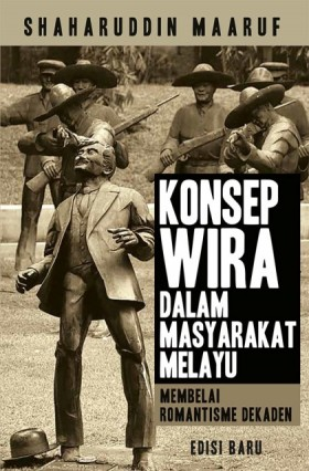 Konsep Wira Dalam Masyarakat Melayu (BUDAYA)