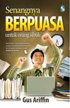 OP: Senangnya Berpuasa Bagi Orang Sibuk