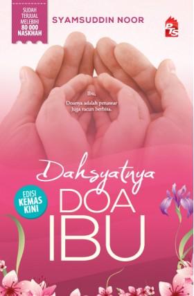 Dahsyatnya Doa Ibu - Edisi Kemas Kini