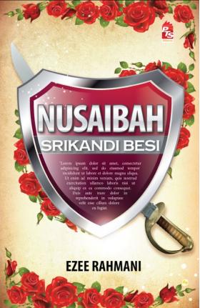 Nusaibah - Srikandi Besi