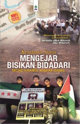 Kembara Syria Mengejar Bisikan Bidadari (KARYA. B)