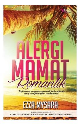 Alergi Mamat Romantik (SENI)