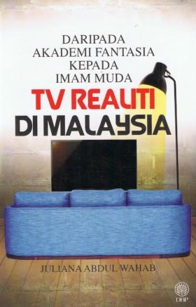 Daripada Akademi Fantasia Kepada Imam Muda TV Realiti Di Malaysia (DBP)