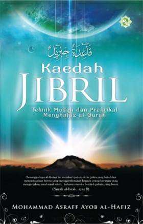 Kaedah Jibril: Teknik Mudah Dan Praktikal Menghafal Al_Quran