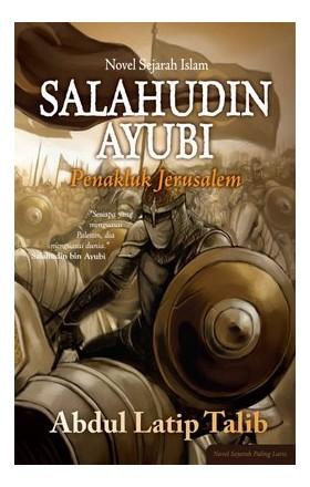 Salahudin Ayubi - Penakluk Jerusalem