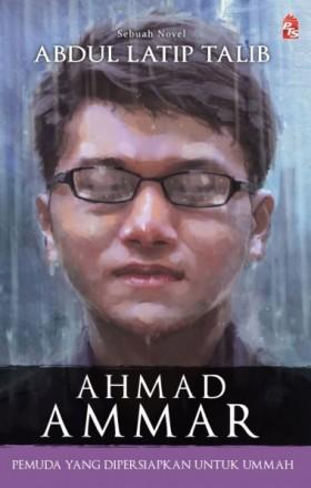 Ahmad Ammar: Pemuda Yang Dipersiapkan Untuk Ummah