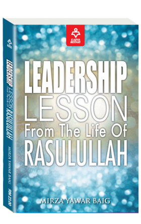 Leadership Lesson From The Life Of Rasul