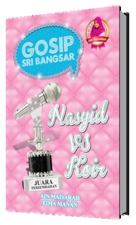 Gosip Sri Bangsar - Nasyid vs Koir