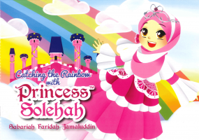 Catching The Rainbow With Princess Solehah